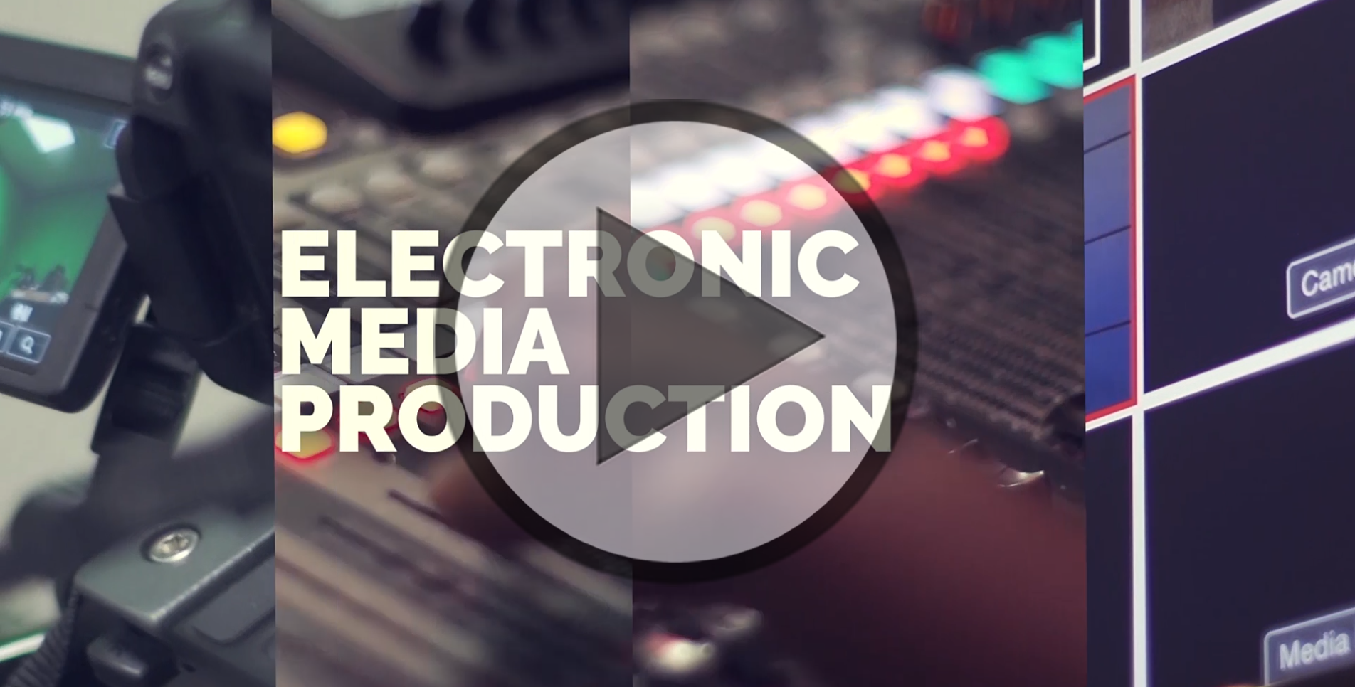 Electronic Media Production