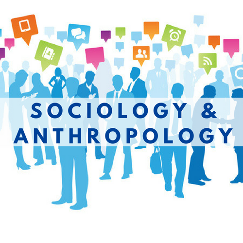 Sociology and Anthropology