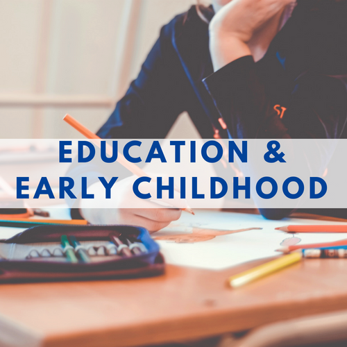 Education and Early Childhood